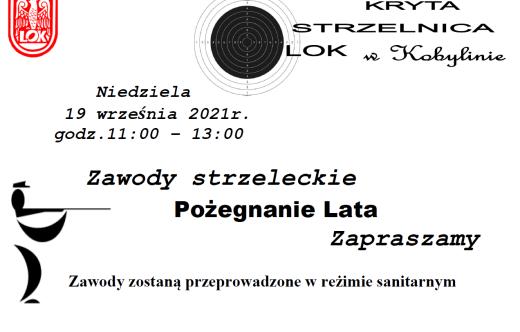 grafika przedstawia ogłoszenie o zawodach strzeleckich, które odbędą się w dniu 19. 09. 2021r. w godzinach 11:00 - 13:00 przy ul. Strzeleckiej 10 w Kobylinie.